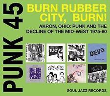 Punk 45 Burn Rubber City Burn Akron 5026328102993 by Soul Jazz Records Presents