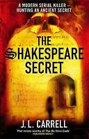 The Shakespeare Secret: Number 1 in series (Kate Stanley), Carrell, J L , Very G
