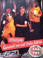 PUBLICITÉ MUTZIG QUAND ON EST TRÈS BIÈRE SPIÉCIALE EXPORT - ADVERTISING