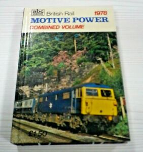 abc  British Rail MOTIVE POWER Combined Volume 1978 Ian Allan
