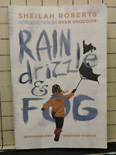 Rain Drizzle & Fog Newfoundland Weather Stories by Sheilah Roberts BK366