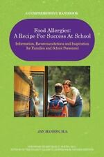 Food Allergies: A Recipe For Success At School: Information