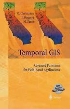 Temporal Geographical Information Systems: Advanced Functions for Field-Based Ap