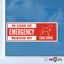 In Case of Emergency Rescue My Cane Corso Sticker Die Cut Vinyl - dog safety v2