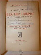 INGEGNERIA: Donato Spataro, IDRAULICA TEORICA E SPERIMENTALE vol. I Hoepli 1924
