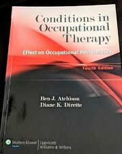 Conditions In Occupational Therapy Effect On Performance    4th Edition Atkinson