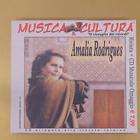 MUSICA & CULTURA - AMALIA RODRIGUES - 2005 - OTTIMO CD [AQ-099]