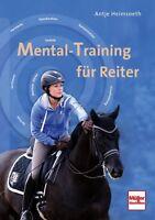 Mental-Training für Reiter Training Stress Ungeduld vom Reiter beheben Buch NEU