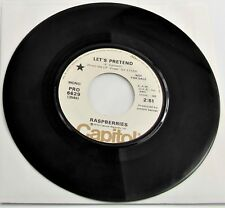 Raspberries - Let's Pretend - Mono / Stereo 1972 Capitol 45 Promo Eric Carmen