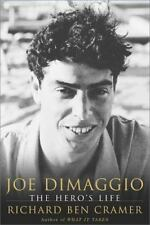 Joe DiMaggio : The Hero's Life by Richard Ben Cramer (2000, Hardcover)