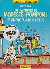 Modeste et Pompon 3. Le chinois à dix têtes. WALLI et BOM.  Lombard 1987. EO