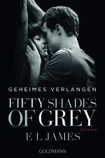 Geheimes Verlangen / Fifty Shades of Grey Bd.1 von E L James (2015, Klappenbroschur)