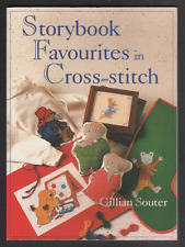 Storybook Favourites in Cross Stitch by Gillian Souter (Paperback, 1998)