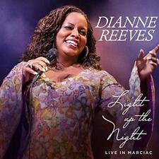 Dianne Reeves - Light Up The Night - Live In Marciac (NEW CD)