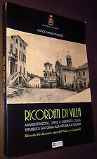 LIBRO Garesio Pelissero RICORDATI DI VILLA (Comune Villa San Secondo 2005) paesi