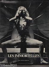 LES IMMORTELLES PIERRE BOURGEADE ERIC LOSFELD 1969