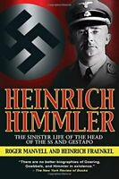 NEW - Heinrich Himmler: The Sinister Life of the Head of the SS and Gestapo