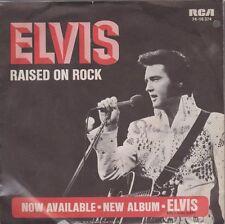 "Elvis PRESLEY RAISED ON ROCK/for Ol 'Time sake 70`s RCA 7"" single 74-16 374"