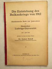 Gustav Roloff - Die Entstehung des Balkankriegs von 1912 / Uni Giessen - 1922