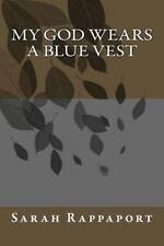 My God Wears a Blue Vest (2014, Paperback)