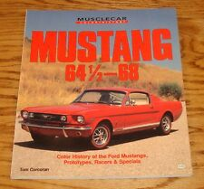 Muscle Car Color History Mustang 1964 1/2 - 1968 Book Tom Corcoran Ford