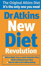Dr. Atkins' New Diet Revolution: The No-hunger, Luxurious Weight Loss Plan That