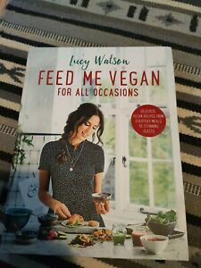 Feed Me Vegan by Lucy Watson (Paperback, 2017)