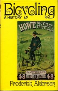 Bicycling A History BOOK Bicycle Bike HC