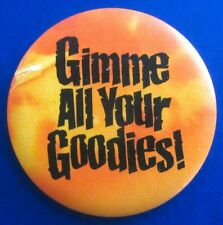 BUY1&GET1@50%~Hallmark PIN Halloween BUTTON-GIMME YOUR GOODIES Vtg Holiday
