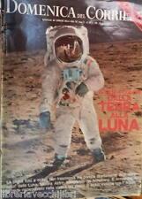 LA DOMENICA DEL CORRIERE 12 agosto 1969 Aldrin Uomo sulla Luna Ted Kennedy Mina