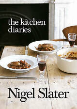 The Kitchen Diaries: A Year in the Kitchen by Nigel Slater (Paperback, 2007)