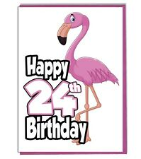 Pink Flamingo 24th Birthday Card - Ladies - Daughter - Grandaughter - Friend