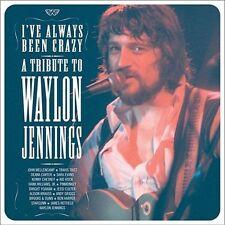 Audio CD: I've Always Been Crazy: Tribute to Waylon Jennings, John Mellencamp, D