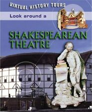 Look Around a Shakespearean Theater (Virtual Histo