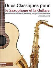 Duos Classiques Pour le Saxophone et la Guitare : Pièces Faciles de Bach,...