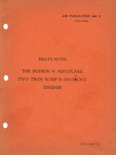 PILOT'S NOTES: HUDSON V, TWIN BOMBER/COASTAL RECON 58pps+FOC 2-10 PAGE INFO PACK