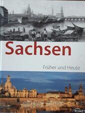 Sachsen - früher und heute von Claudia Gründig (2009, Gebunden)