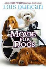 Movie for Dogs by Lois Duncan (English) Hardcover Book