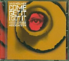 David Holmes - Come Get It I Got It (The Free Association) Cd Perfetto