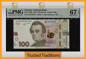 TT PK 126b 2019 UKRAINE NATIONAL BANK 100 HRYVEN PMG 67 EPQ SUPERB GEM UNC!
