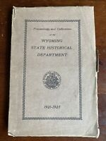 Proceedings and Collections-Wyoming State Historical Department 1921-1923 Book