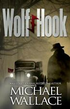 Wolf Hook by Michael Wallace (2013, Paperback)