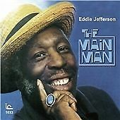 The Main Man, Eddie Jefferson, Audio CD, New, FREE & FAST Delivery