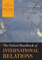 The Oxford Handbook of International Relations 9780199585588 | Brand New