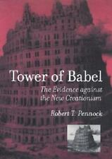 Tower of Babel: The Evidence Against the New Creationism by Robert T. Pennock