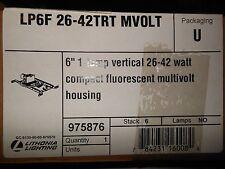 """NEW LITHONIA LIGHTING LP6F-26-42TRT MVOLT 6""""  VERTICAL 26-42 WATT HOUSING"""