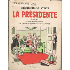 La PRÉSIDENTE de Pierre-Gilles VEBER d'après la Comédie de HENNEQUIN ROUFF 1950