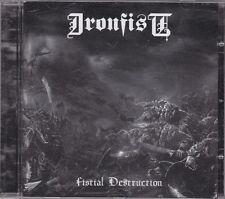 IRONFIST - fistial destruction CD
