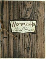 1971 Original Menu WESTWARD HO STEAK HOUSE Restaurant Pasadena California
