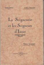 Lauragais : Raymond CORRAZE La Seigneurie et les Seigneurs d'Issus (1932).